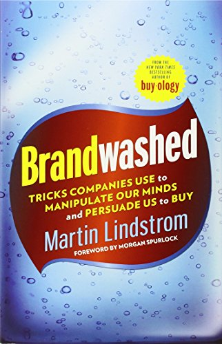 9780307956323: Brandwashed: Tricks Companies Use to Manipulate Our Minds and Persuade Us to Buy