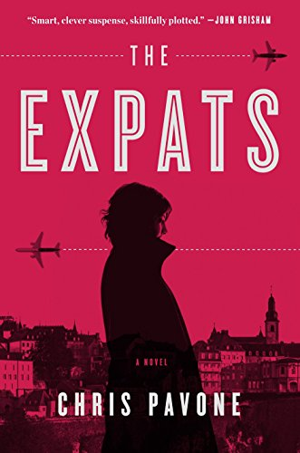 9780307956354: The Expats: A Novel