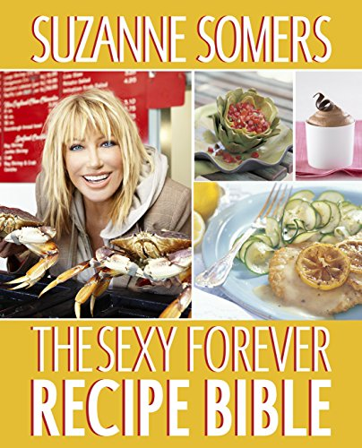 9780307956705: The Sexy Forever Recipe Bible