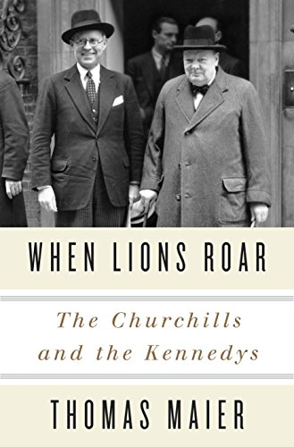 When Lions Roar: The Churchills and the: Maier, Thomas