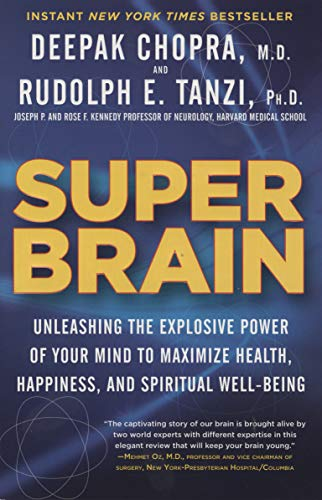 9780307956835: Super Brain: Unleashing the Explosive Power of Your Mind to Maximize Health, Happiness, and Spiritual Well-Being
