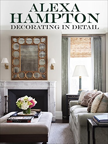 Decorating in Detail: Hampton, Alexa