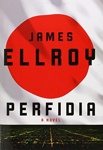 Perfidia (Signed First Edition): James Ellroy