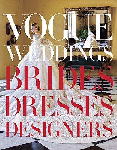 9780307957061: Vogue Weddings Bridges, Dresses Designers /Anglais