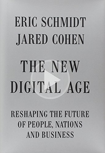 9780307957139: The New Digital Age: Reshaping the Future of People, Nations and Business