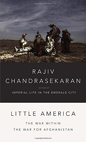 9780307957146: Little America: The War Within the War for Afghanistan