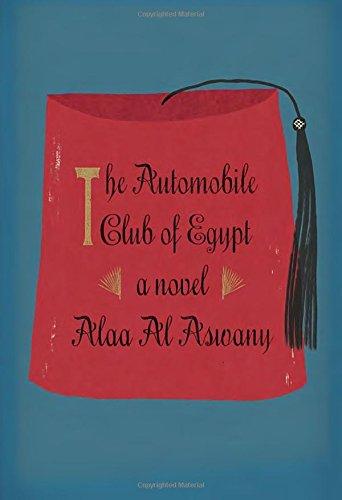 9780307957214: The Automobile Club of Egypt: A novel