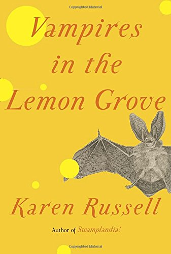 Vampires in the Lemon Grove: Russell, Karen