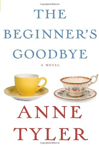 The Beginner''s Goodby - a novel (**autographed**)': Tyler, Anne