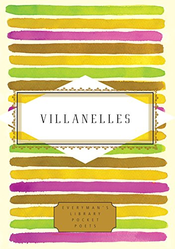 9780307957863: Villanelles (Everyman's Library Pocket Poets Series)