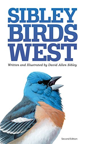 9780307957924: Sibley Birds West: Field Guide to Birds of Western North America