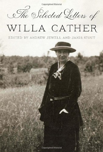 9780307959300: The Selected Letters of Willa Cather
