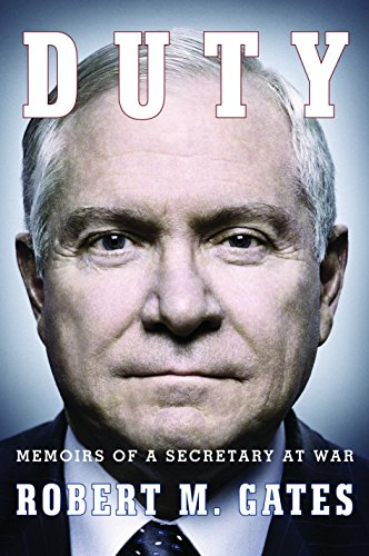 Duty: Memoirs of a Secretary at War: Gates, Robert M