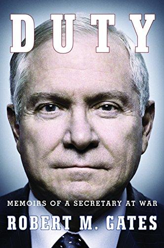 Duty: Memoirs of a Secretary at War: Gates, Robert M