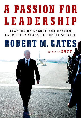 9780307959492: A Passion for Leadership: Lessons on Change and Reform from Fifty Years of Public Service