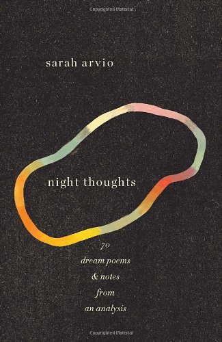 9780307959553: Night Thoughts: 70 Dream Poems & Notes from an Analysis