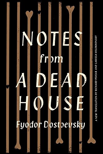 9780307959591: Notes from a Dead House