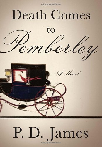 9780307959850: Death Comes to Pemberley