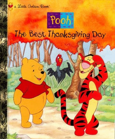 9780307960092: The Best Thanksgiving Day (Pooh)