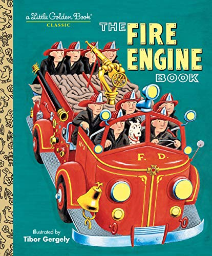 The Fire Engine Book (Little Golden Book): Tibor Gergely