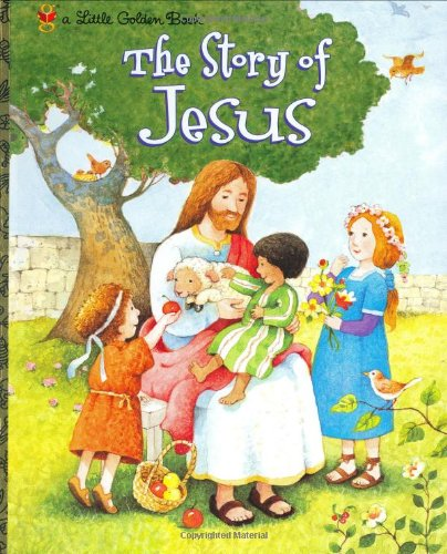 9780307960313: The Story of Jesus (Little Golden Book)