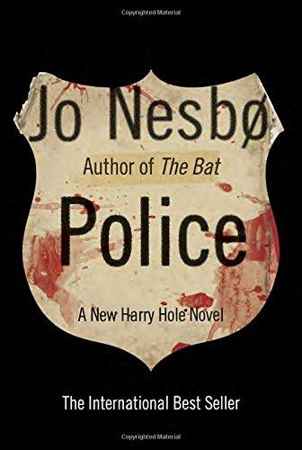 Police: a new Harry Hole novel: Nesbo, Jo