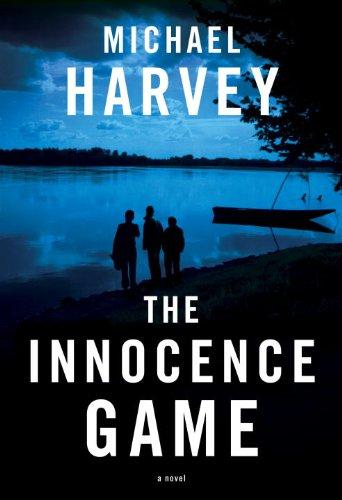 The Innocence Game: Harvey, Michael