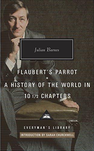 Flaubert's Parrot; A History of the World: Barnes, Julian