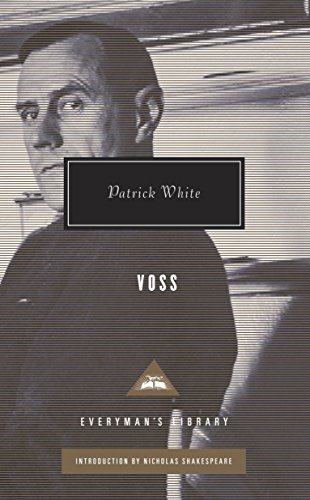 Voss (Everyman's Library (Cloth)): Patrick White