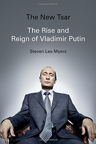 9780307961617: The New Tsar: The Rise and Reign of Vladimir Putin
