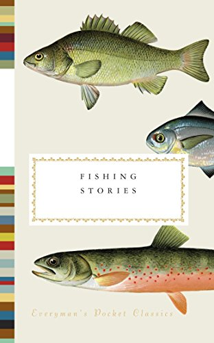 9780307961884: Fishing Stories (Everyman's Library Pocket Classics Series)