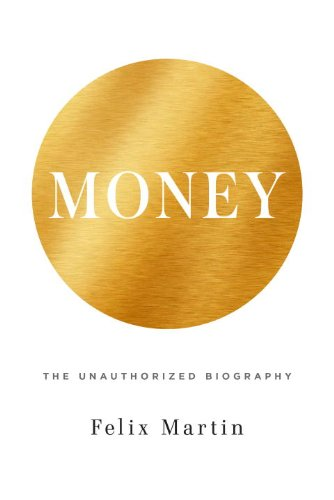 9780307962430: Money: The Unauthorized Biography