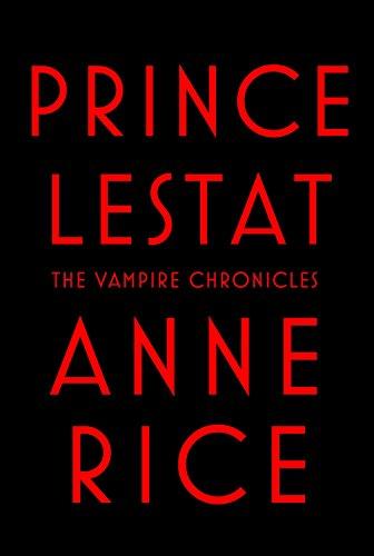 9780307962522: Prince Lestat