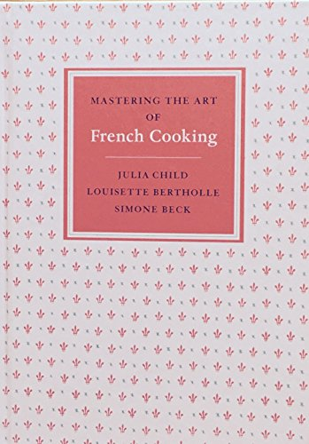 9780307962683: Mastering The Art Of French Cooking