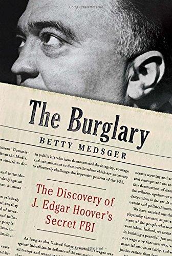 9780307962959: The Burglary: The Discovery of J. Edgar Hoover's Secret FBI