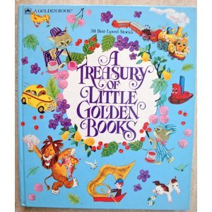 9780307965400: A Treasury of Little golden books: 30 best-loved stories