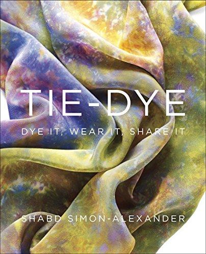 9780307965738: Tie-Dye: Dye It, Wear It, Share It