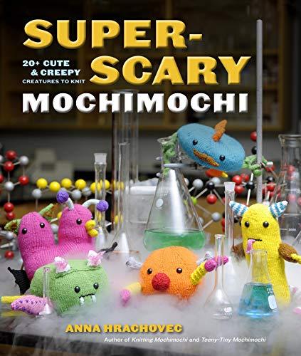 9780307965769: Super-scary Mochimochi