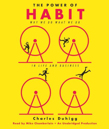 9780307966643: The Power of Habit: Why We Do What We Do in Life and Business