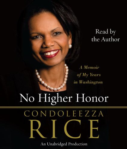 9780307966971: No Higher Honor: A Memoir of My Years in Washington