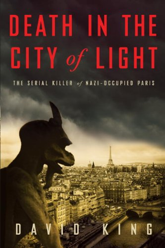 9780307967190: Death in the City of Light: The Serial Killer of Nazi-Occupied Paris