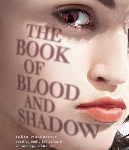 9780307968029: The Book of Blood and Shadow
