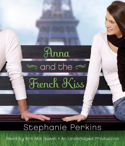 9780307968500: Anna and the French Kiss
