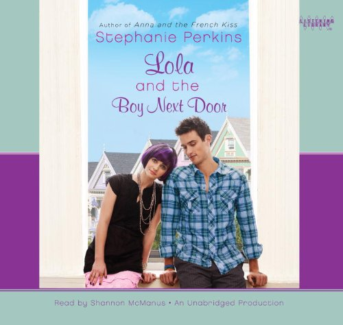 Lola and the Boy Next(lib)(CD): Perkins, Stephanie