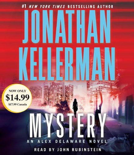Mystery: An Alex Delaware Novel: Kellerman, Jonathan/ Rubinstein,