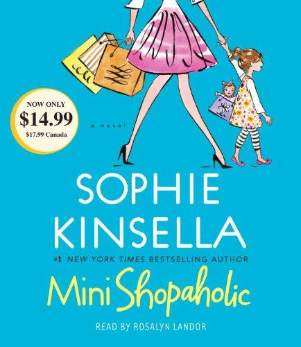 9780307969514: Mini Shopaholic: A Novel