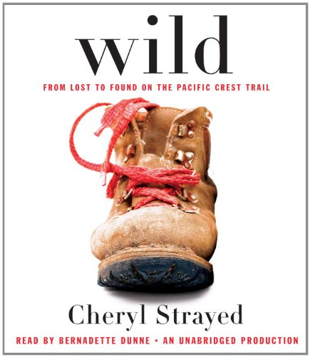 9780307970299: Wild: From Lost to Found on the Pacific Crest Trail (Oprah's Book Club 2.0)