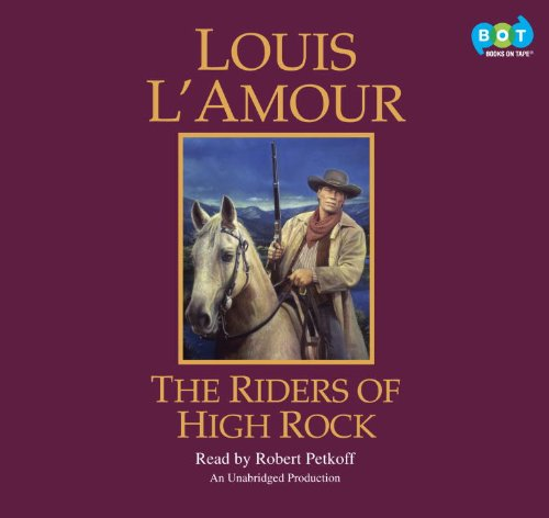 The Riders of High Rock (030797054X) by Louis L'Amour