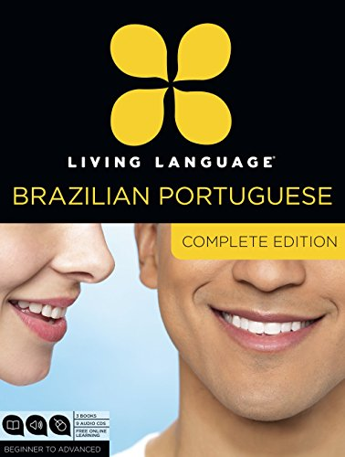9780307972088: Living Language Brazilian Portuguese, Complete Edition: Beginner through advanced course, including 3 coursebooks, 9 audio CDs, and free online learning