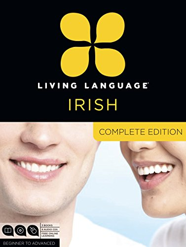 9780307972422: Living Language Irish, Complete Edition: Beginner through advanced course, including 3 coursebooks, 9 audio CDs, and free online learning